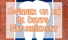 Comment Soigner un Mal de Dents Intense Naturellement ?