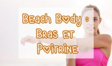 Hello Beach Body - Part 3: bras & poitrine