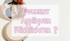 Comment appliquer l'highlighter ?
